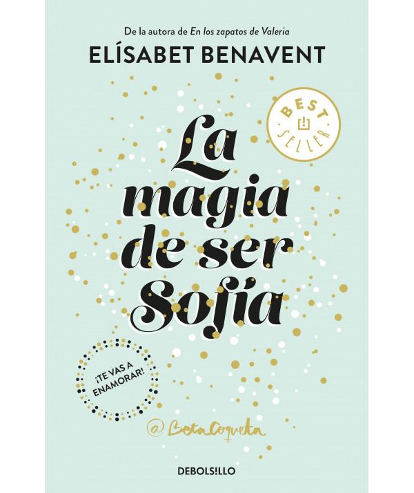 LA MAGIA DE SER SOFIA. ELISABET BENAVENT Fondo General