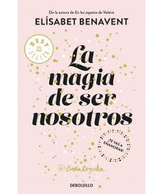 LA MAGIA DE SER NOSOTROS. ELISABET BENAVENT Fondo General
