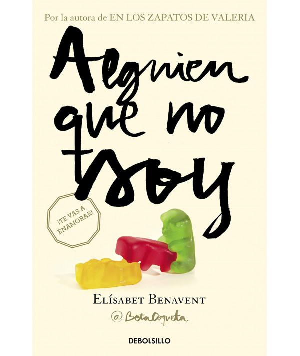 ALGUIEN QUE NO SOY. ELISABET BENAVENT Fondo General
