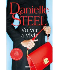 VOLVER A VIVIR. DANIELLE STEEL Fondo General