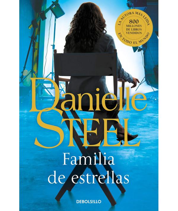 FAMILIA DE ESTRELLAS. DANIELLE STEEL Fondo General