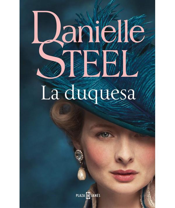 LA DUQUESA. DANIELLE STEEL Fondo General