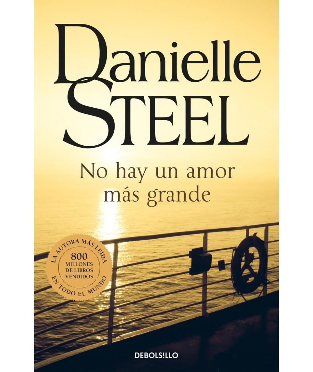NO HAY UN AMOR MAS GRANDE. DANIELLE STEEL Fondo General