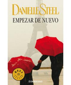EMPEZAR DE NUEVO. DANIELLE STEEL Fondo General