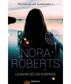 LA BAHÍA DE LOS SUSPIROS. NORA ROBERTS Fondo General