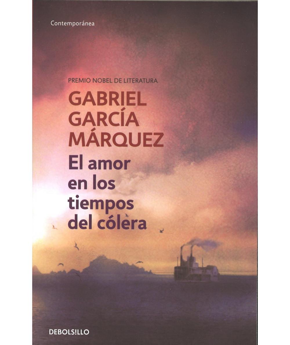 EL AMOR EN LOS TIEMPOS DE COLERA. GABRIEL GARCIA MARQUEZ Fondo General