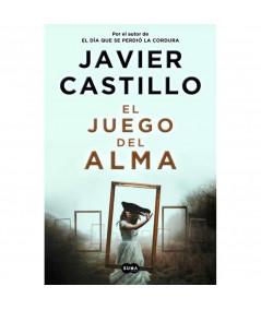 EL JUEGO DEL ALMA. JAVIER CASTILLO Novedades