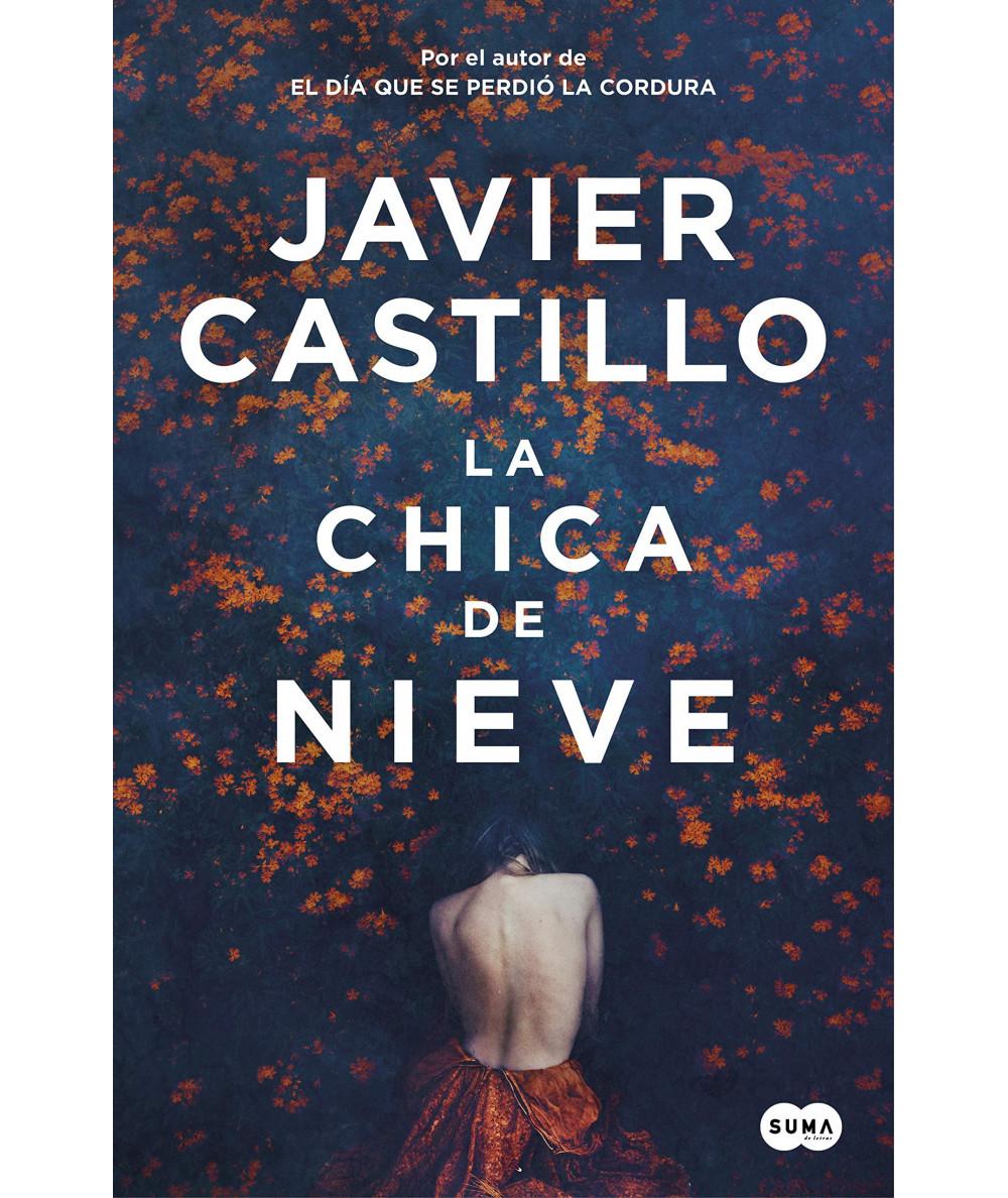 LA CHICA DE NIEVE. JAVIER CASTILLO Fondo General