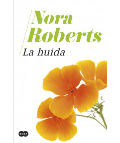 LA HUIDA. NORA ROBERTS Novedades