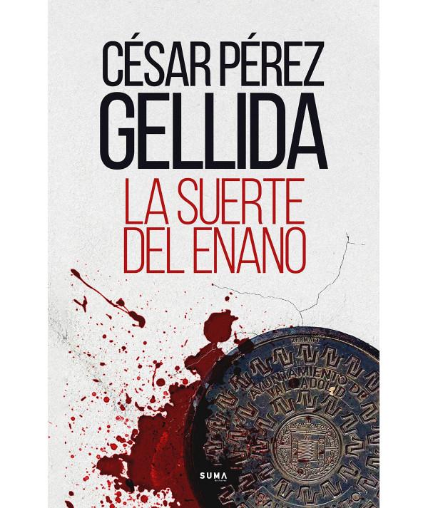 LA SUERTE DEL ENANO. CESAR PEREZ GELLIDA Fondo General
