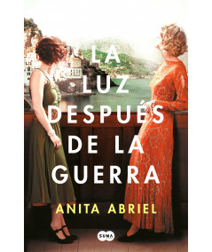 LA LUZ DESPUES DE LA GUERRA. ANITA ABRIEL Novedades