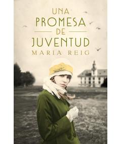 UNA PROMESA DE JUVENTUD. MARIA REIG Fondo General