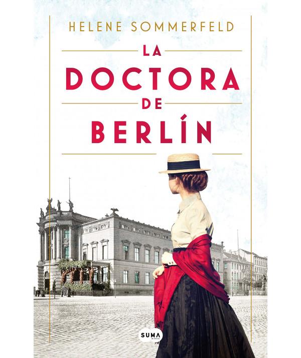 LA DOCTORA BERLIN. HELENE SOMMERFELD Novedades