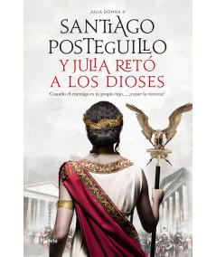 Y JULIA RETÓ A LOS DIOSES. SANTIAGO POSTEGUILLO Fondo General
