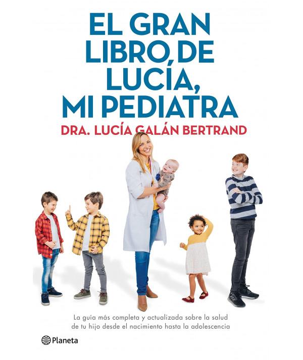 EL GRAN LIBRO DE LUCIA, MI PEDIATRA Novedades