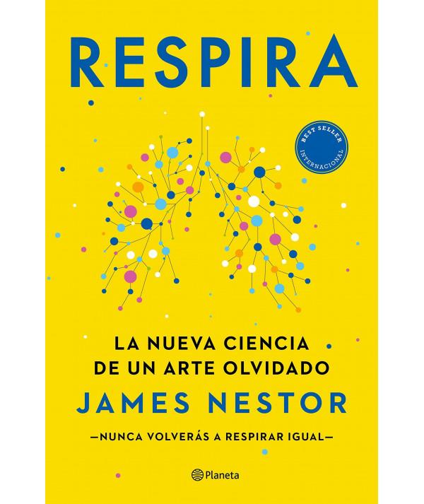 RESPIRA. JAMES NESTOR Novedades