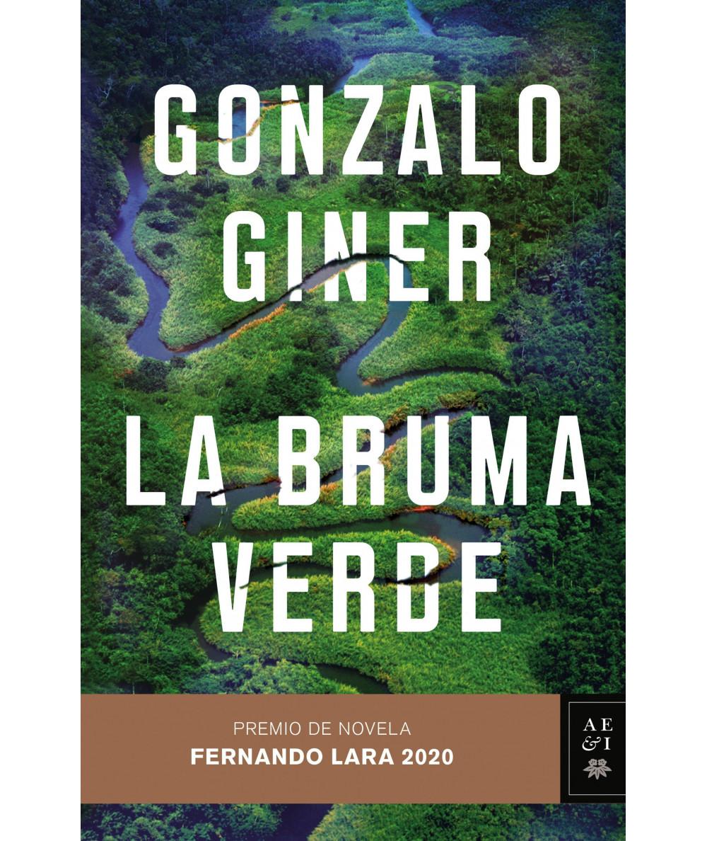 LA BRUMA VERDE. GONZALO GINER Fondo General