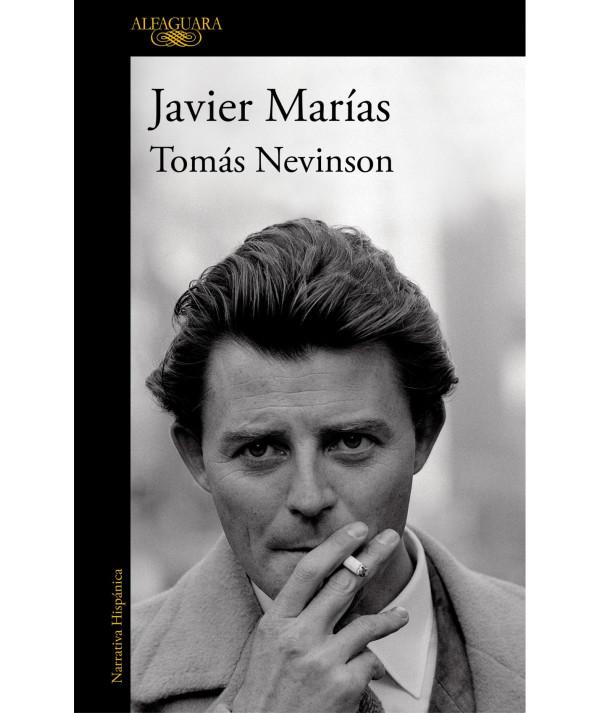 TOMAS NEVINSON. JAVIER MARIAS Novedades