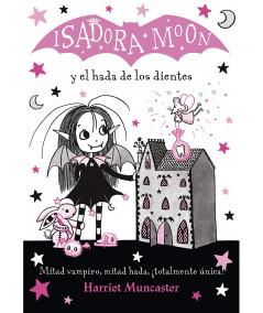ISADORA MOON Y EL HADA DE LOS DIENTES Infantil
