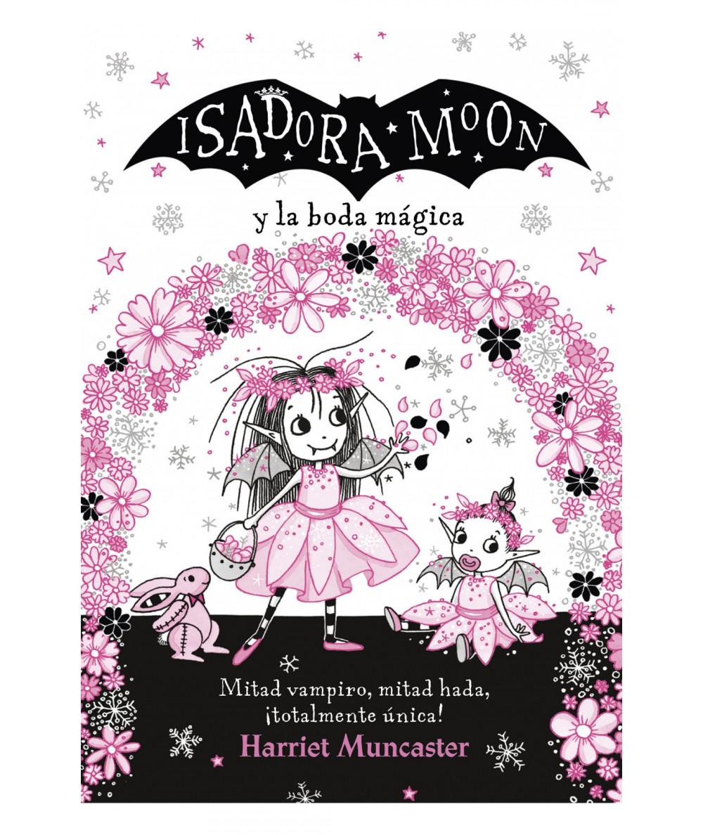ISADORA MOON Y LA BODA MAGICA Infantil