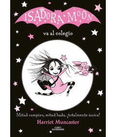 ISADORA MOON VA AL COLEGIO Infantil