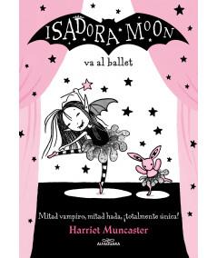 ISADORA MOON VA A L BALLET Infantil