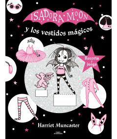 ISADORA MOON Y LOS VESTIDOS MAGICOS Infantil