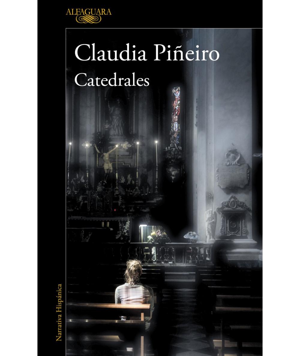 CATEDRALES. CLAUDIA PIÑEIRO Novedades