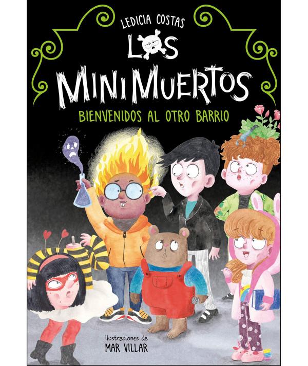 LOS MINIMUERTOS. BIENVENIDOS AL OTRO BARRIO Infantil