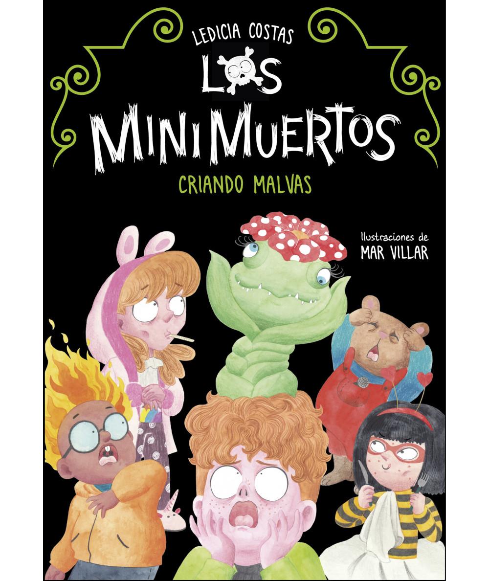 LOS MINIMUERTOS 2. CRIANDO MALVAS Infantil