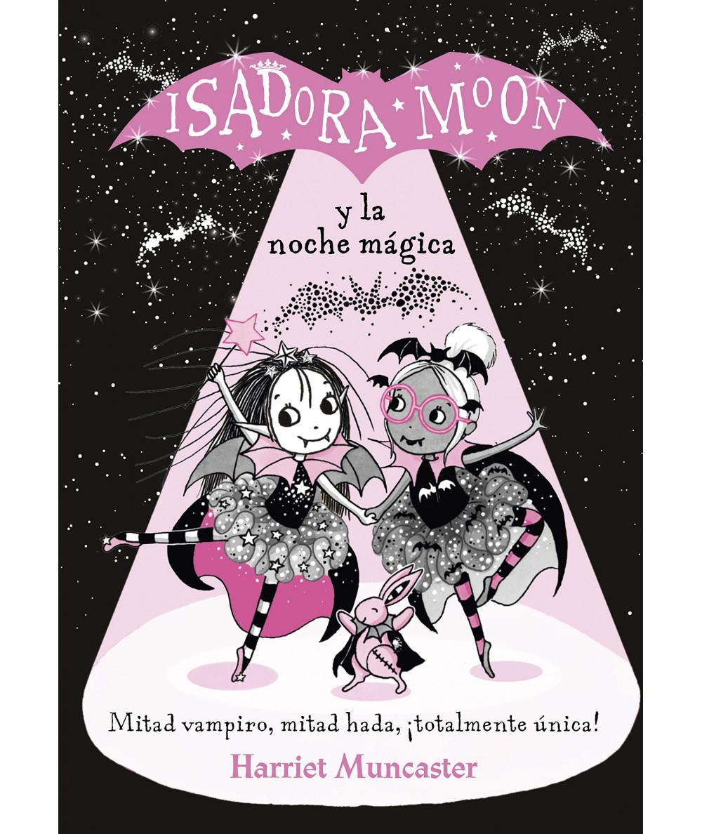 ISADORA MOON Y LA NOCHE MAGICA Infantil