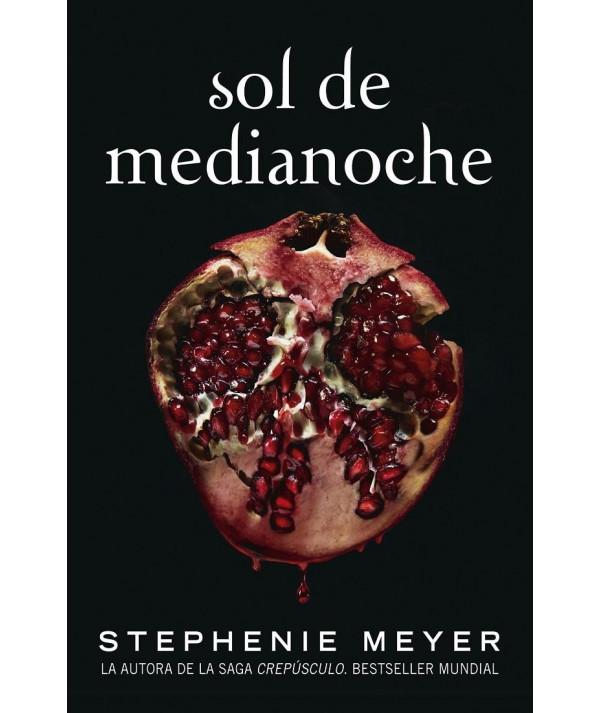 SOL DE MEDIA NOCHE. STEPHENIE MEYER Novedades