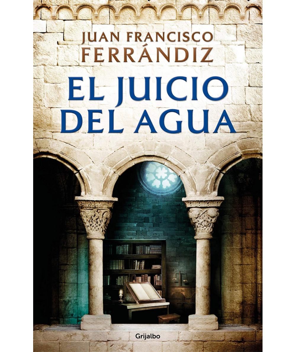 EL JUICIO DEL AGUA. JUAN FRANCISCO FERRANDIZ Novedades