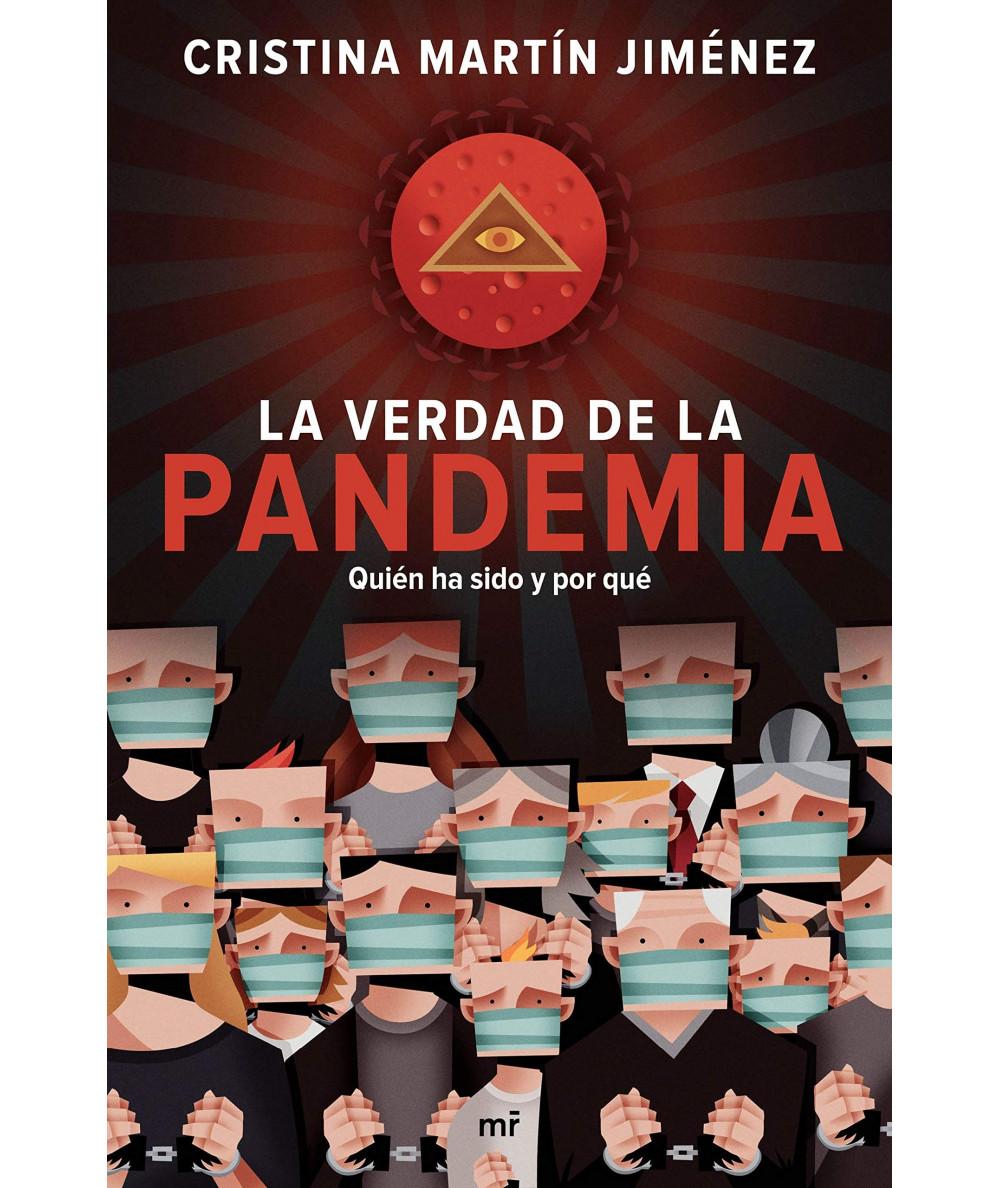 LA VERDAD DE LA PANDEMIA. CRISTINA MARTIN JIMENEZ Fondo General