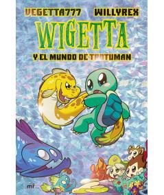 WIGETTA Y EL MUNDO DE TROTUMAN Infantil