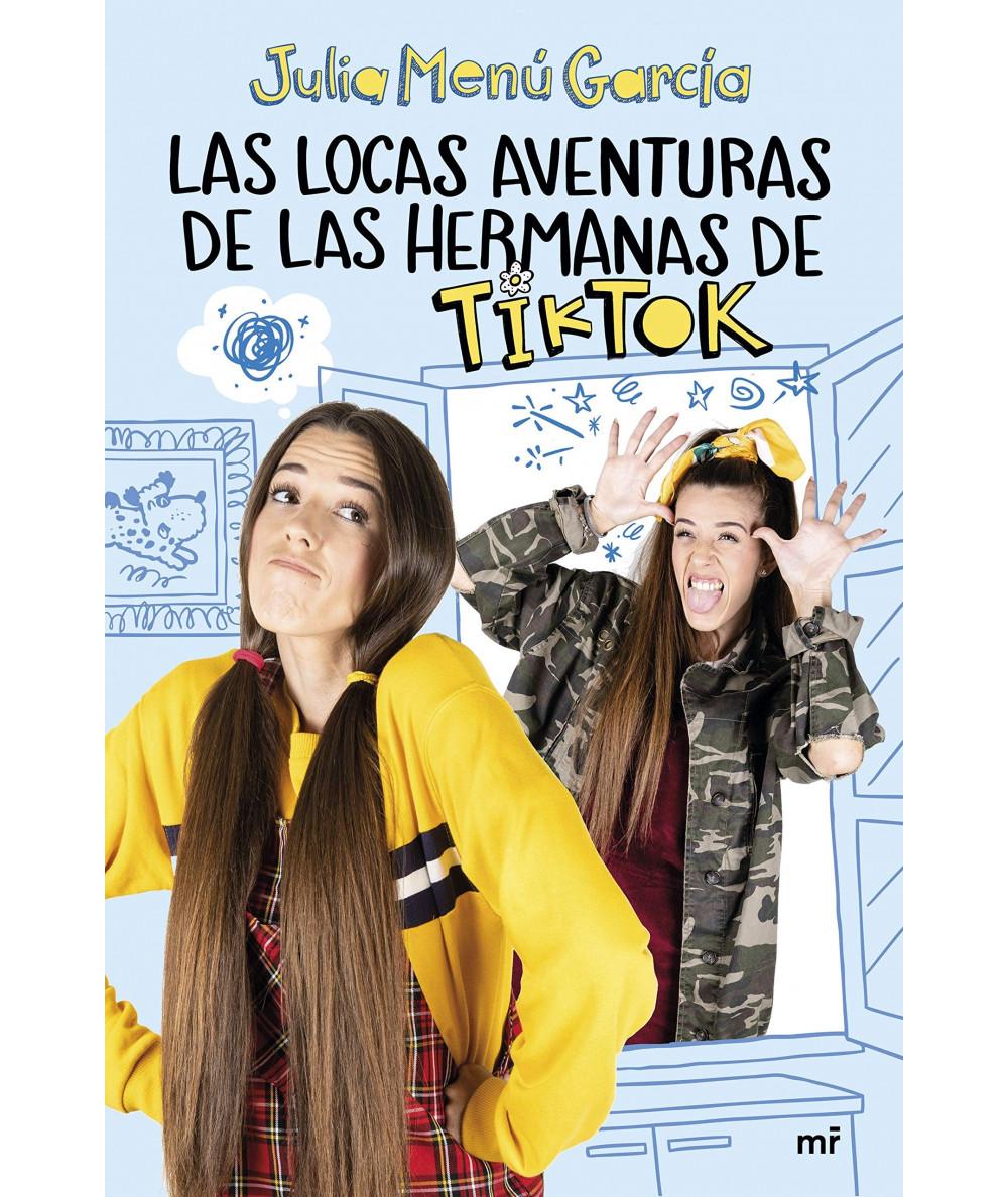 LAS LOCAS AVENTURAS DE LAS HERMANAS DE TIKTOK Infantil
