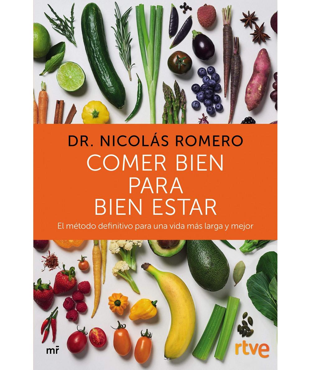 COMER BIEN PARA BIEN ESTAR. DR NICOLAS ROMERO Fondo General