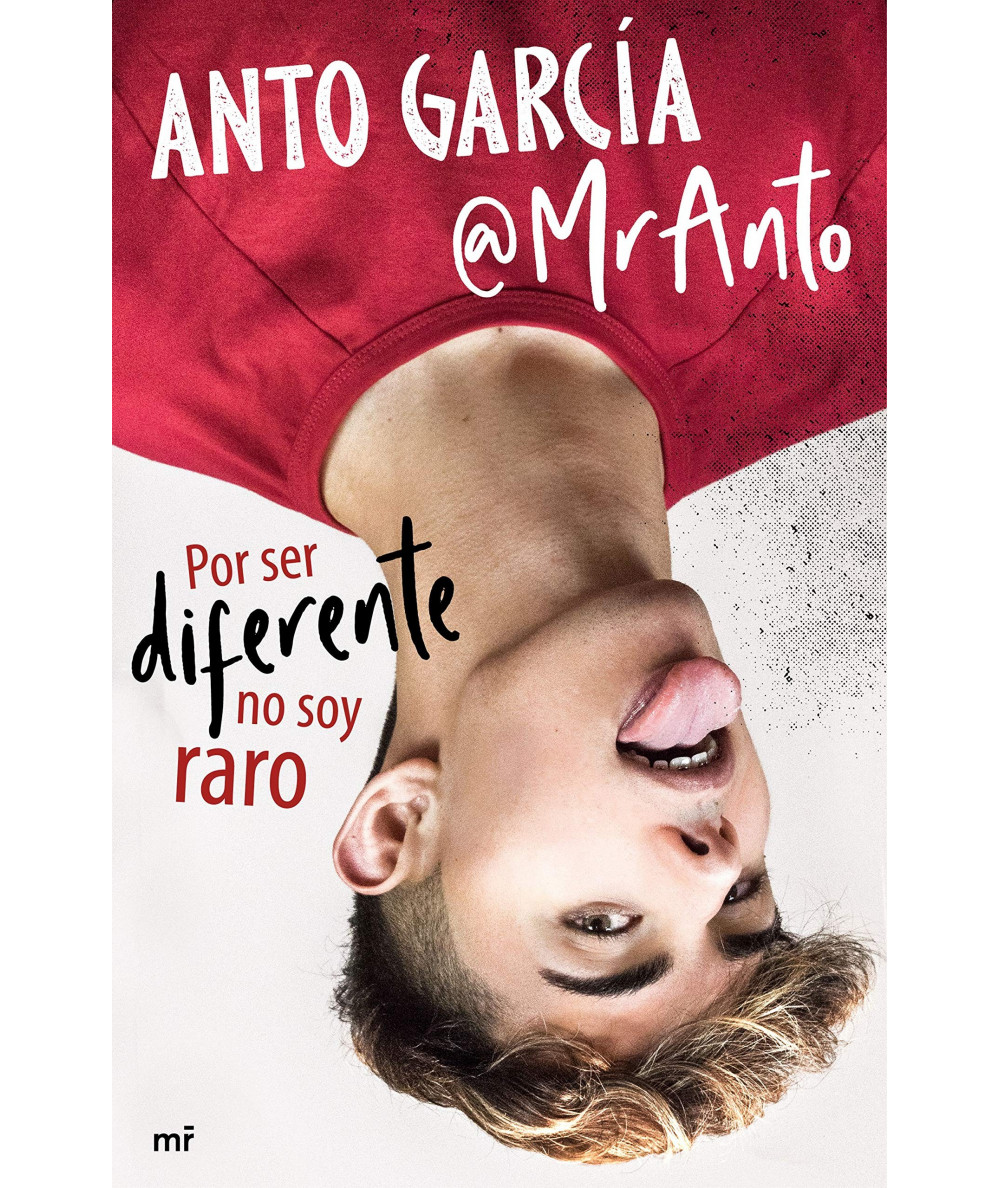 POR SER DIFERENTE NO SOY RARO. ANTO GARCIA Juvenil