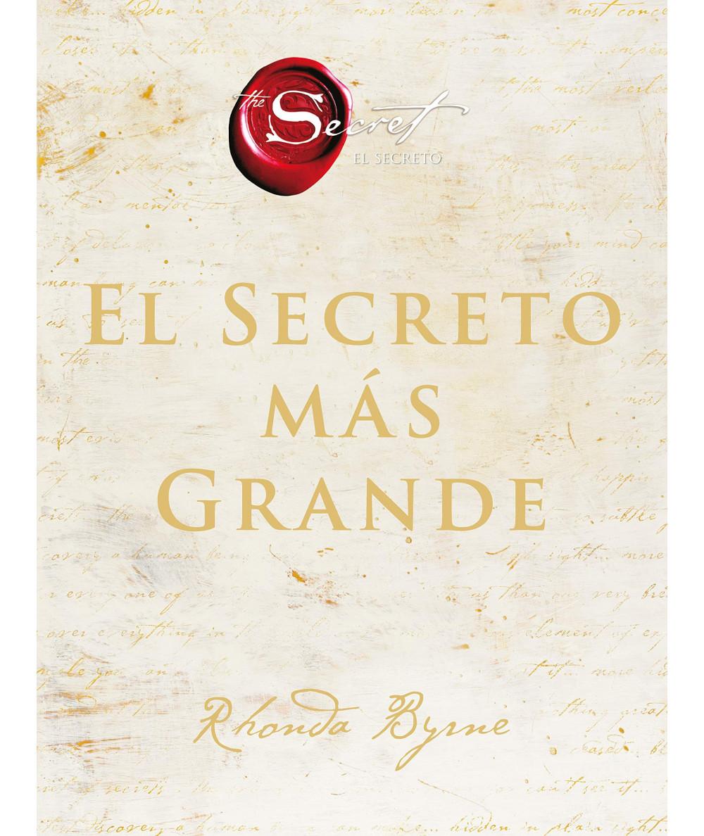EL SECRETO MAS GRANDE. RHONDA BYRNE Fondo General