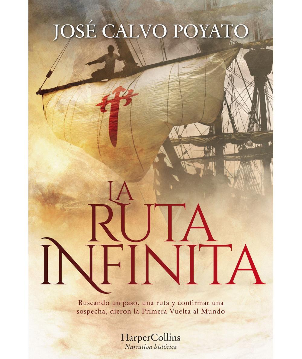 LA RUTA INFINITA. JOSE CALVO POYATO Fondo General