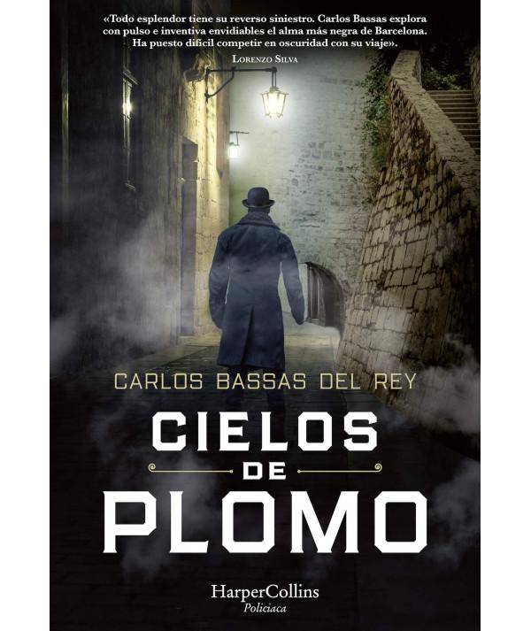 CIELOS DE PLOMO. CARLOS BASSAS Novedades