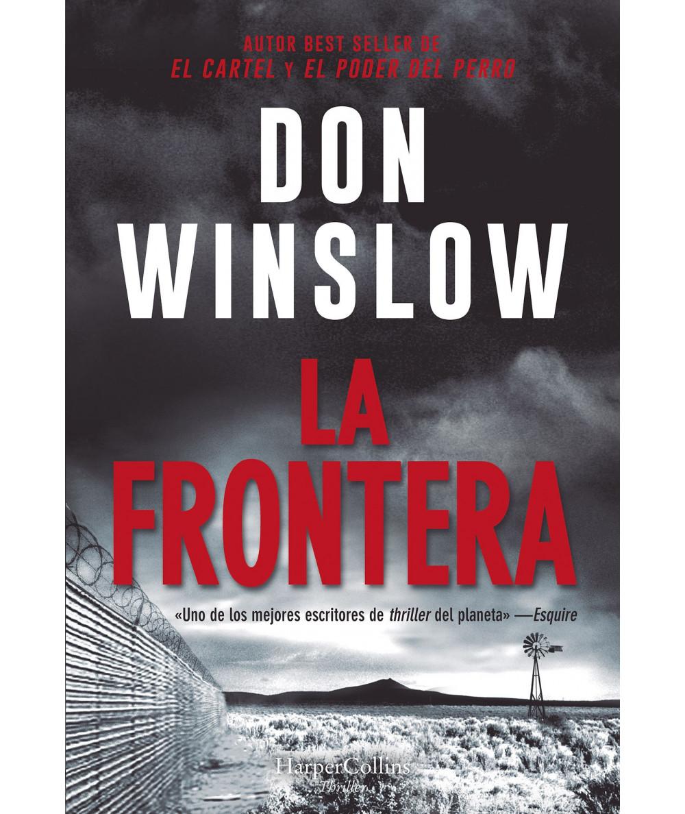 LA FRONTERA. DON WINSLOW Fondo General