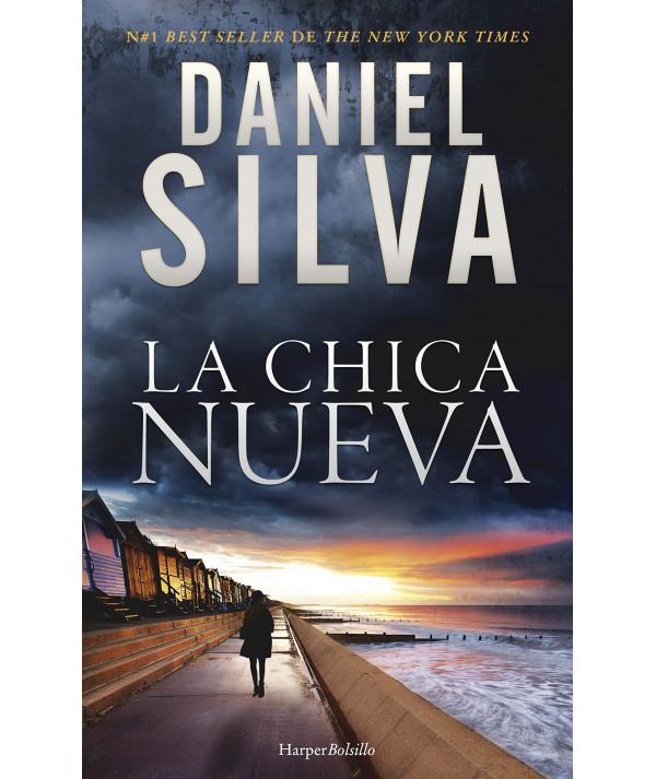 LA CHICA NUEVA. DANIEL SILVA Novedades
