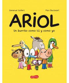 ARIOL. UN BURRITO COMO TU Y COMO YO Infantil