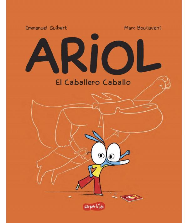 ARIOL. EL CABALLERO CABALLO Infantil