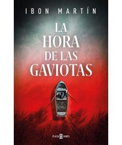 LA HORA DE LAS GAVIOTAS. IBON MARTIN Novedades