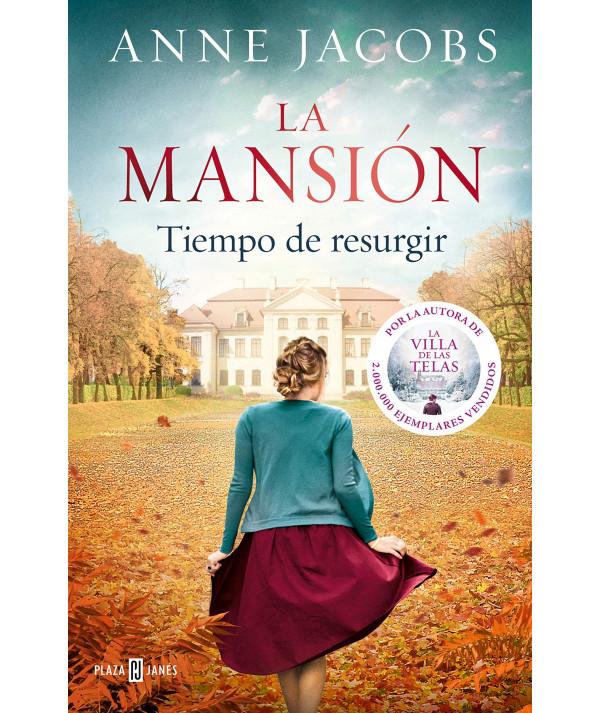 LA MANSION. TIEMPO DE RESURGIR. ANNE JACOBS Novedades