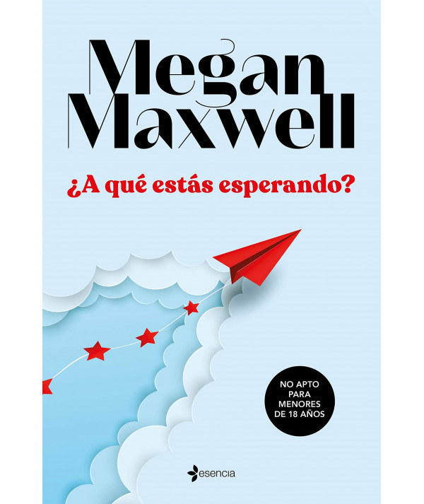 ¿A QUE ESTAS ESPERANDO? MEGAN MAXWELL Fondo General