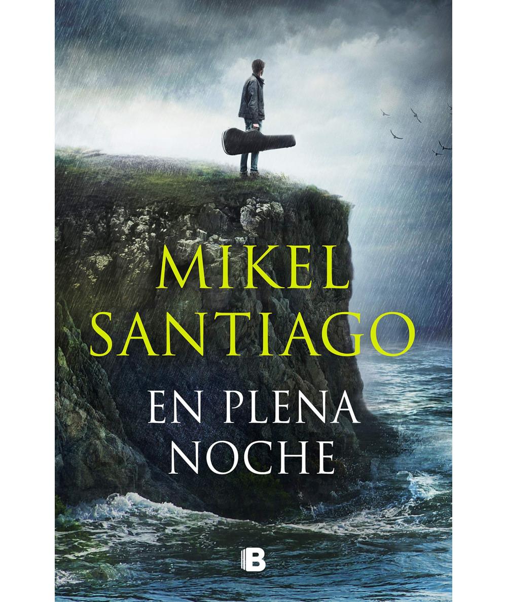 EN PLENA NOCHE. MIKEL SANTIAGO Novedades