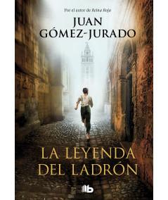 LA LEYENDA DEL LADRON. JUAN GOMEZ JURADO Fondo General